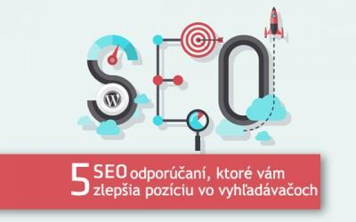 Napísali o nás: 5 SEO odporúčaní, ktoré vám zlepšia pozíciu vo vyhľadávačoch