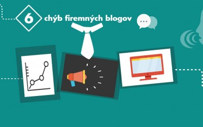 6 najväčších chýb firemných blogov a ako ich ihneď napraviť